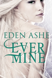 Ever mine Eden Ashe