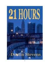 21 Hours - Dustin Stevens_1
