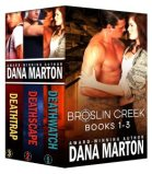 Broslin Creek Boxed Set Dana Marton