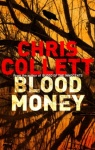Chris Collett 4 Blood of Money