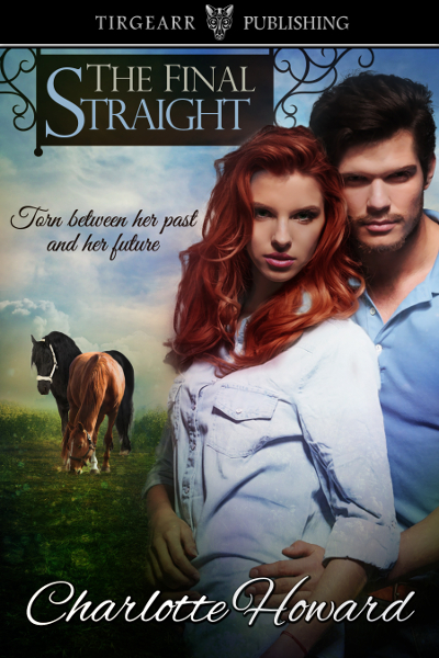The Final Straight by Charlotte Howard
