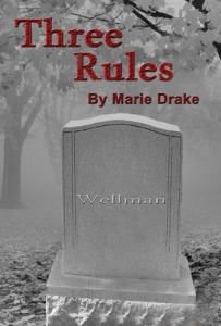 Three Rules Marie Drake