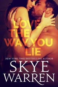 LoveTheWayYouLie-SkyeWarren-500x750