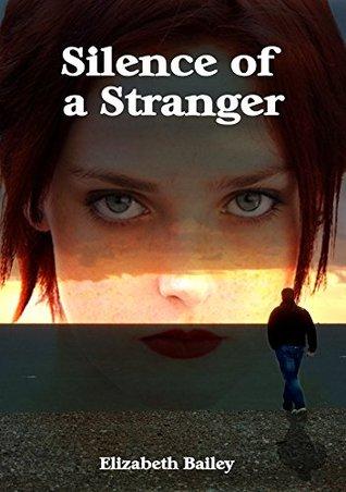 silence of a stranger
