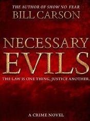 Necessary Evils