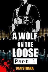 A wolf on the loose cover pt 1